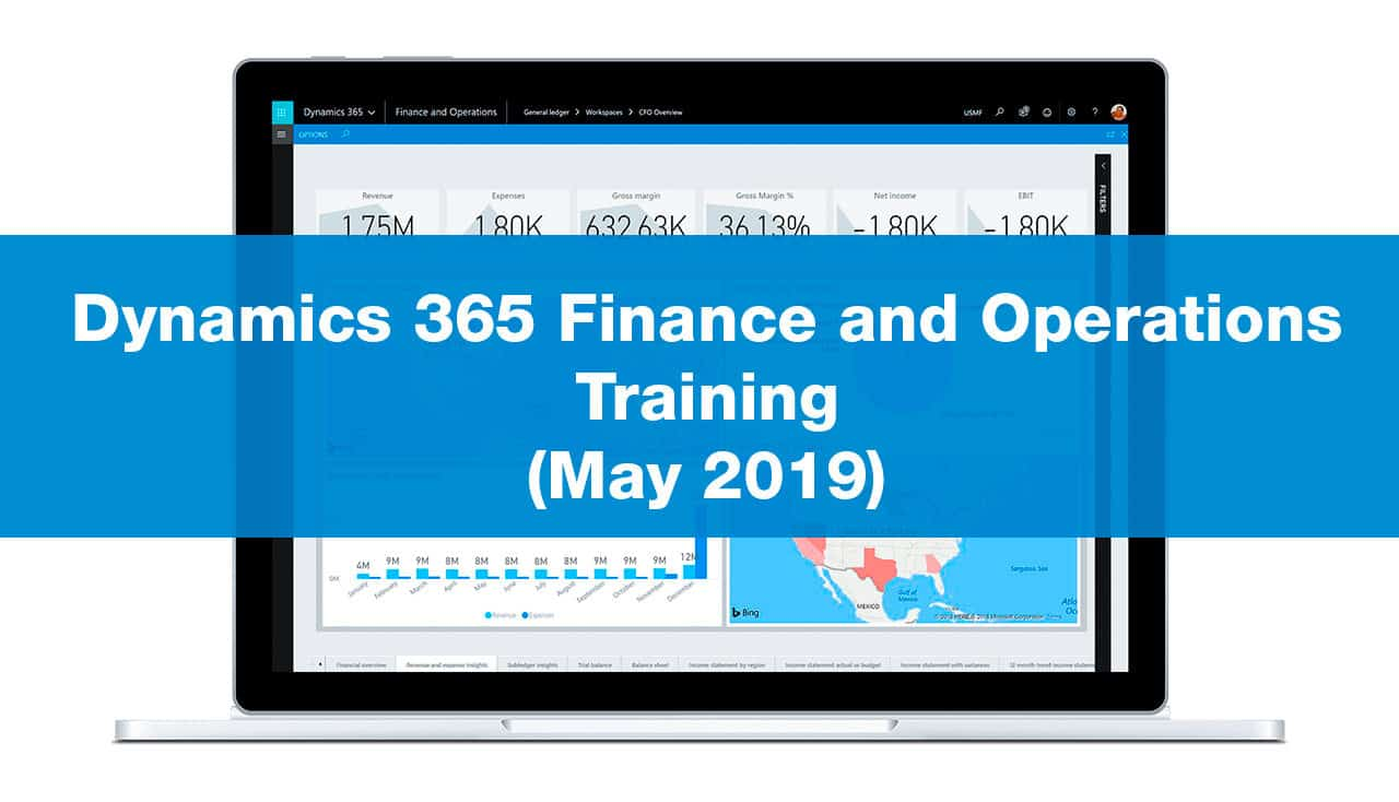 Dynamics 365 Finance and Operations Training (May 2019)