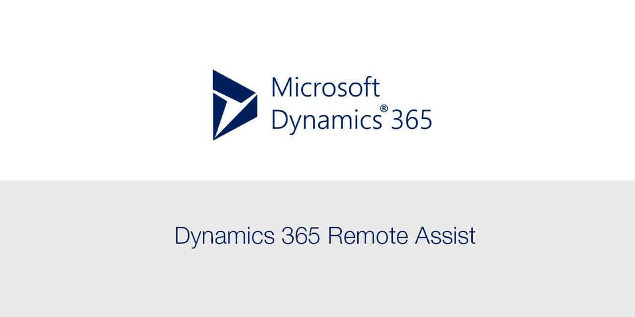 Dynamics 365 Remote Assist: Colabnora desde cualquier lugar
