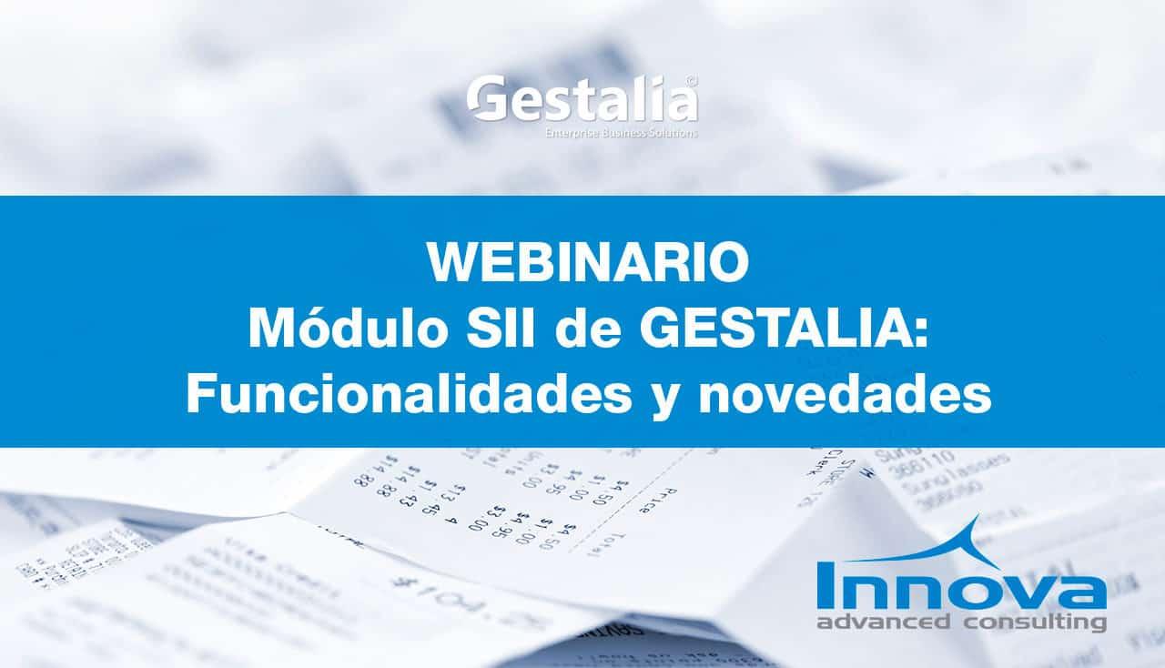 Webinario Funcionalidades y Novedades del módulo SII de Gestalia (ES) 5 Septiembre 2019