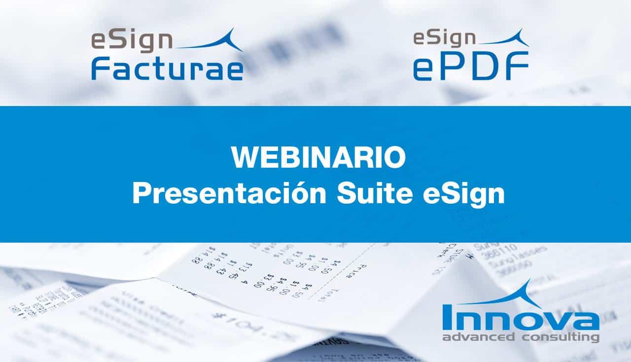 Webinario Presentación eSign (ES) 13 Noviembre 2019