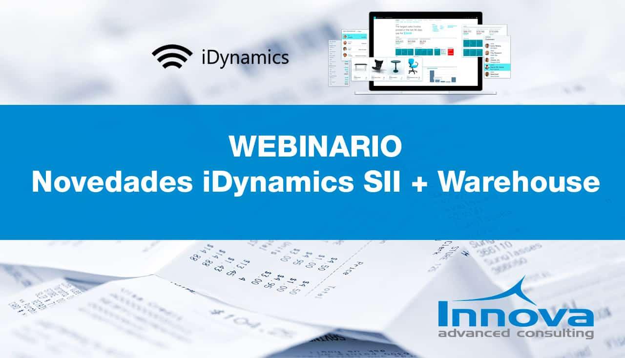 Webinario Novedades de los módulos iDynamics SII e IDynamics Warehouse (ES) 28 Enero 2020