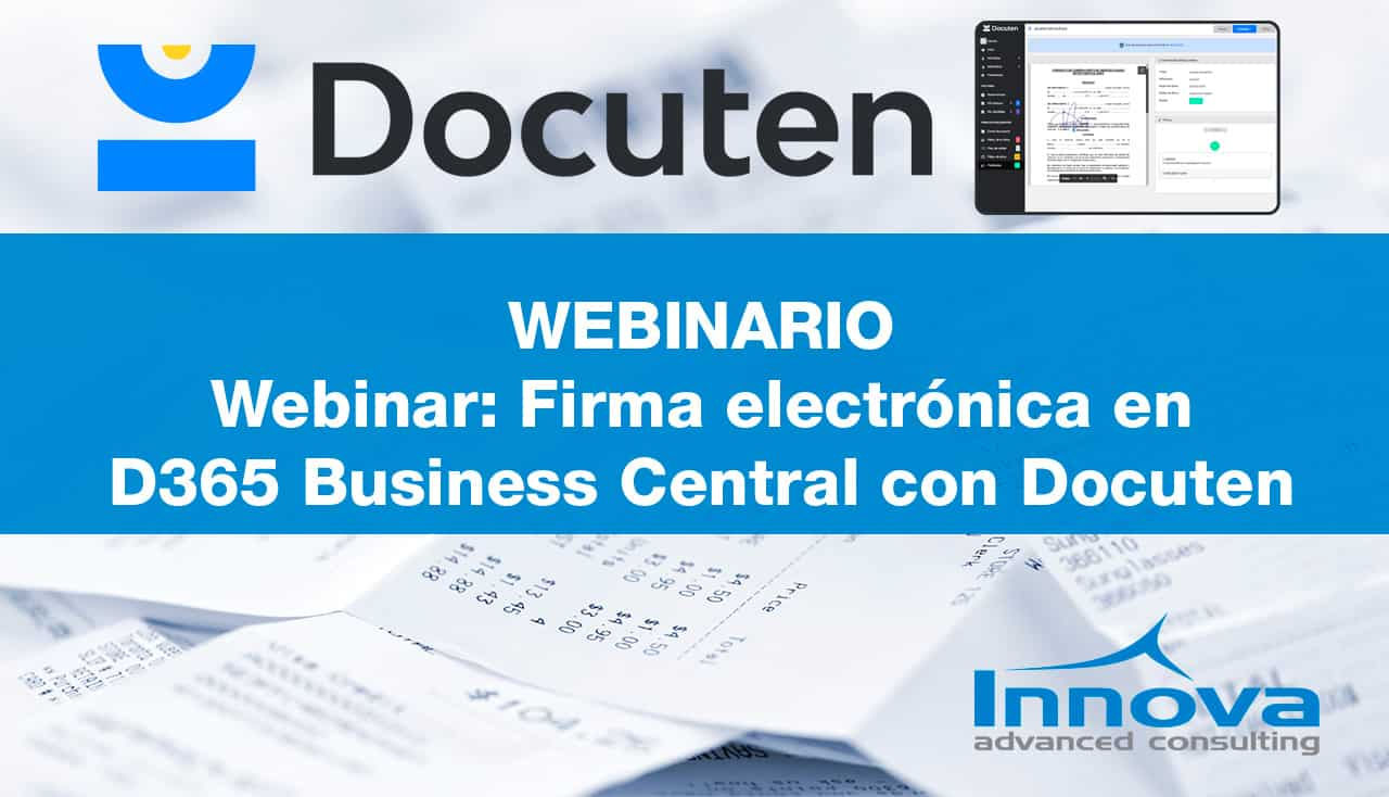 Webinar: Firma electrónica en D365 Business Central con Docuten
