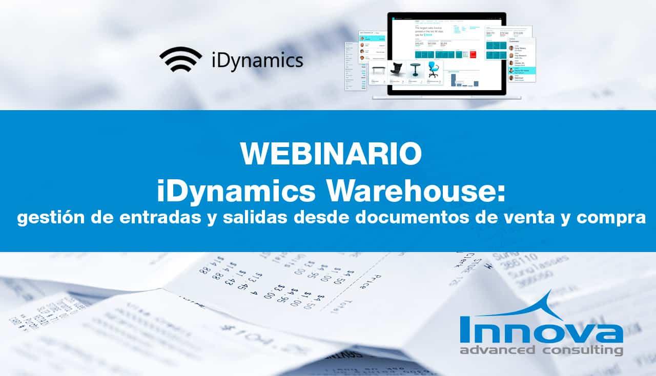 Webinario iDynamics Warehouse: gestión de entradas y salidas desde documentos de venta y compra (ES) 27 Febrero 2020